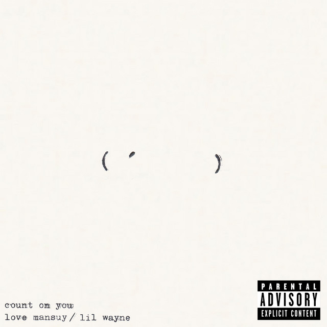 Count On You (feat. Lil Wayne)