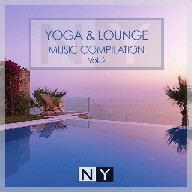Yoga & Lounge Music Compilation Vol.2