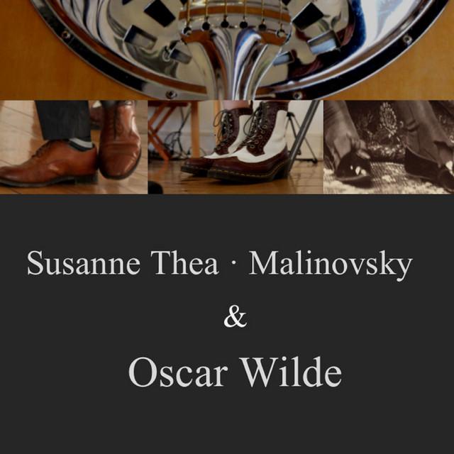 Susanne Thea - Malinovsky & Oscar Wilde