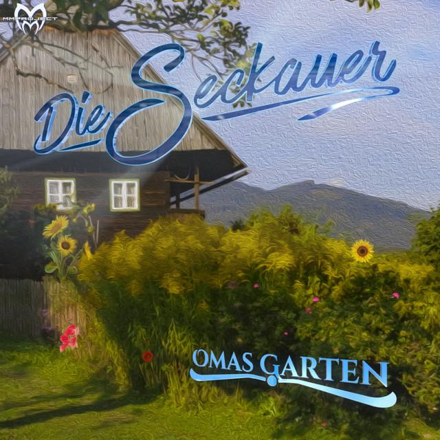 Omas Garten - Single by Die Seckauer | Spotify