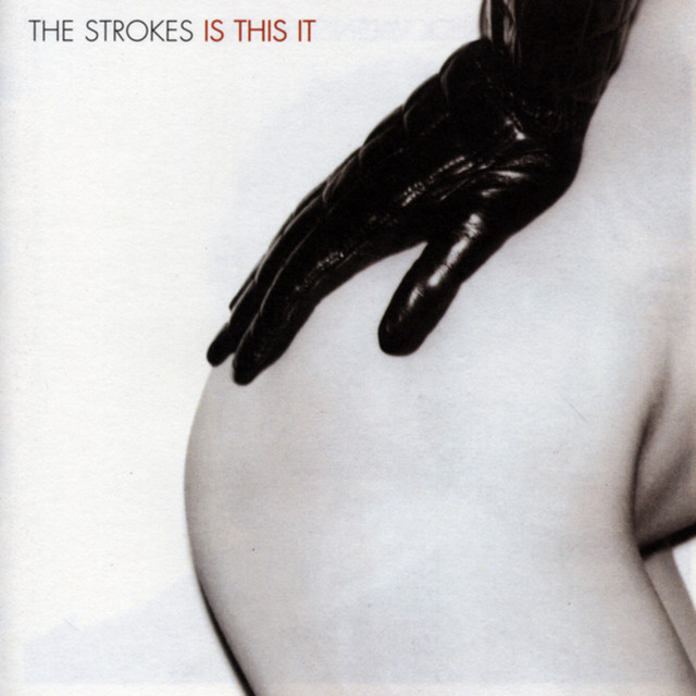 The Strokes  Is This It :Replay