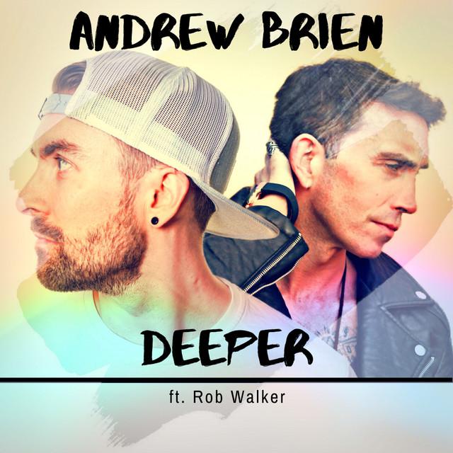 Deeper ft. Rob Walker
