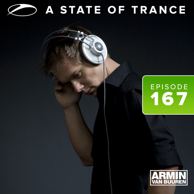 A State Of Trance Episode 167
