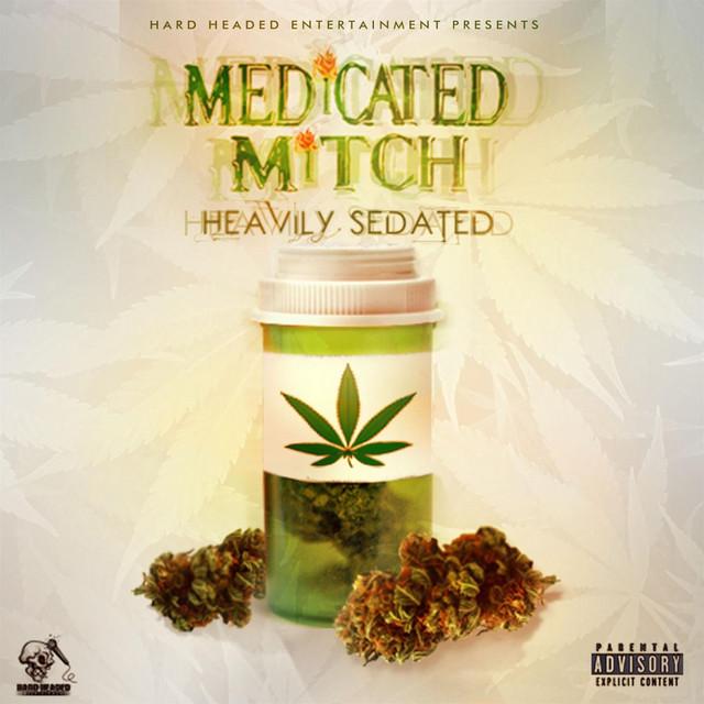 Medicated Mitch