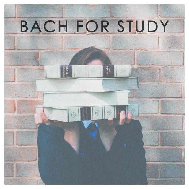 Album cover for Bach for study by Johann Sebastian Bach, Various Artists