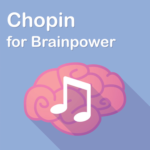 Chopin for Brainpower