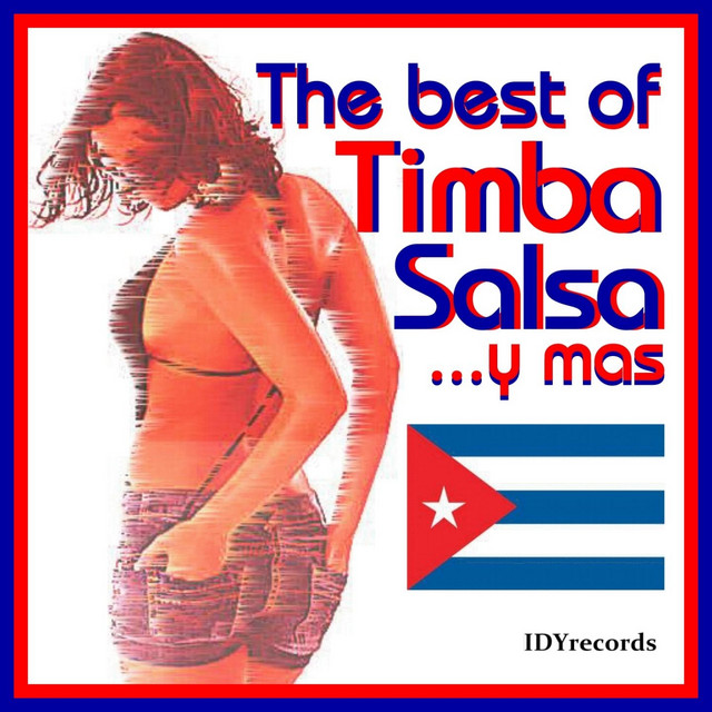 The Best of Timba Salsa... Y Mas