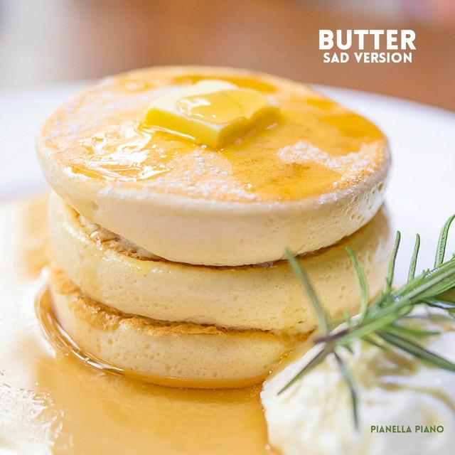 Butter (Sad Piano Version)