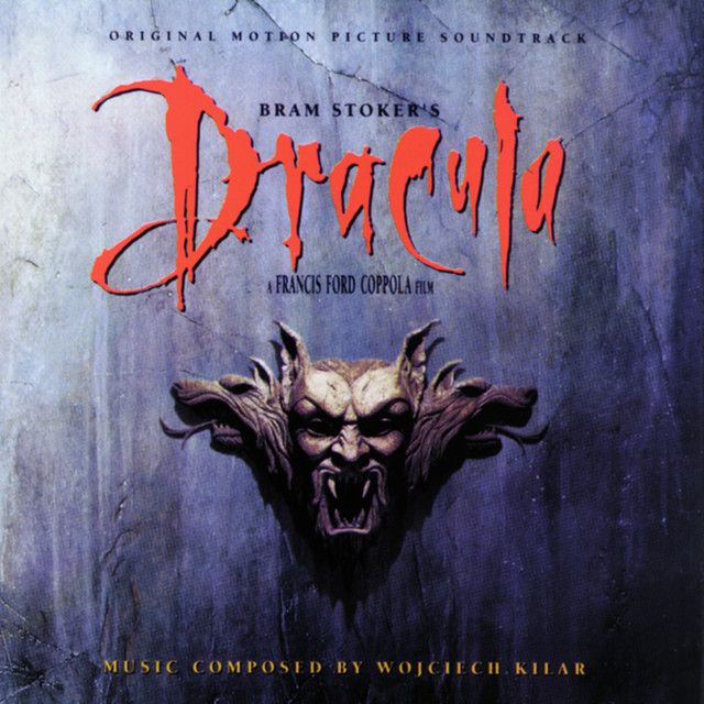 Bram Stoker's Dracula: Original Motion Picture Soundtrack - Official Soundtrack