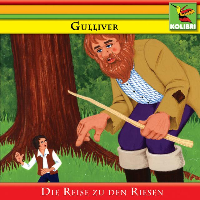 Gulliver - Die Reise zu den Riesen