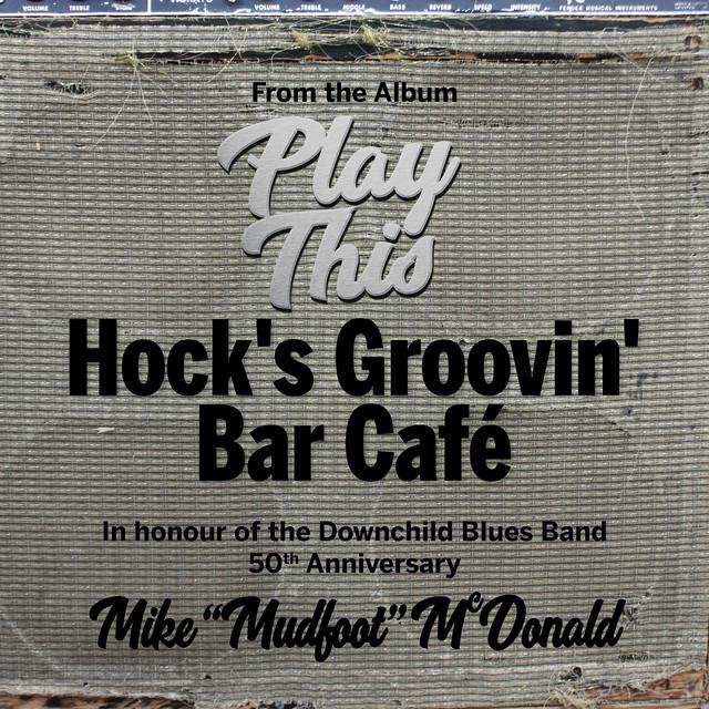 Hock's Groovin' bar Cafe