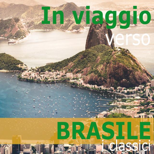 In viaggio verso: BRASILE - i classici