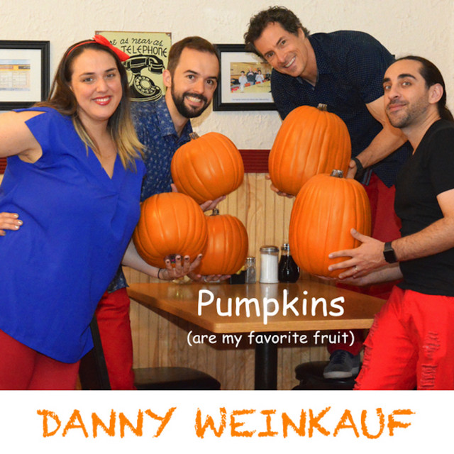 Pumpkins (Are My Favorite Fruit) by Danny Weinkauf