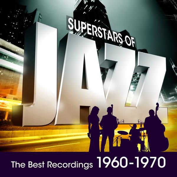 Superstars of Jazz 1960-1970
