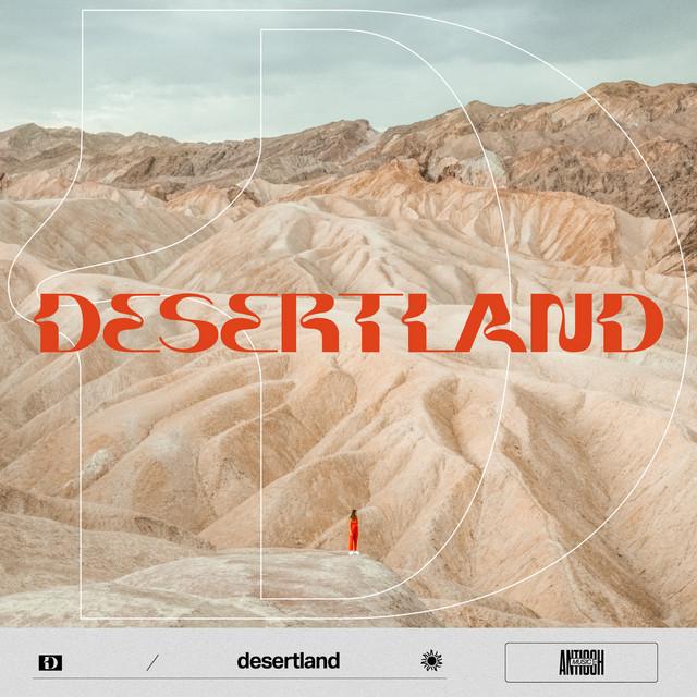Antioch Music - Desertland