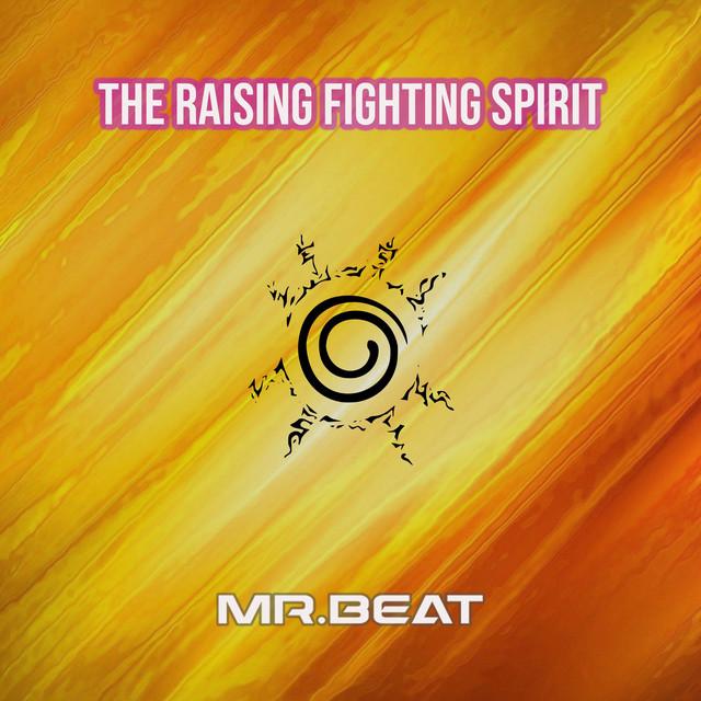 The Raising Fighting Spirit - Instrumental