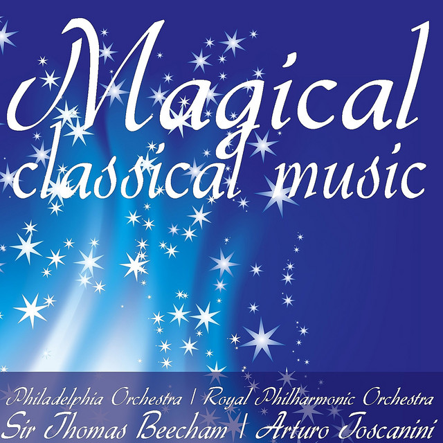 Magical Classical Music by Philadelphia Orchestra on Spotify
