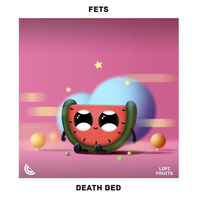 Fets Death Bed acapella