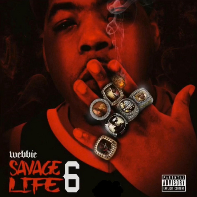Album cover for Savage Life 6 by Webbie
