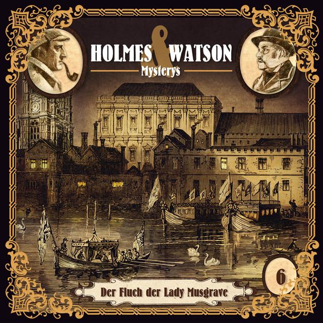 Holmes & Watson Mysterys Teil 6 - Der Fluch der Lady Musgrave Cover