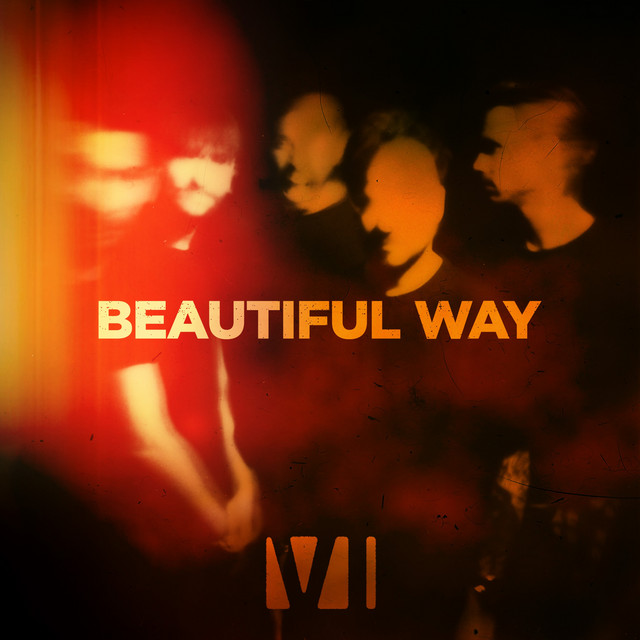 Beautiful Way by You Me At Six