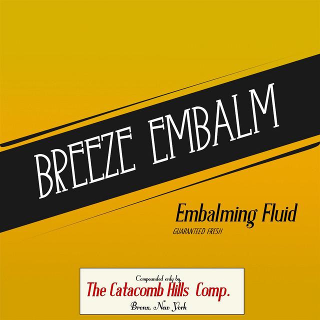 Embalming Fluid: The Catacomb Hills Comp.