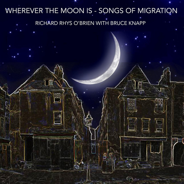 Wherever the Moon Is: Songs of Migration