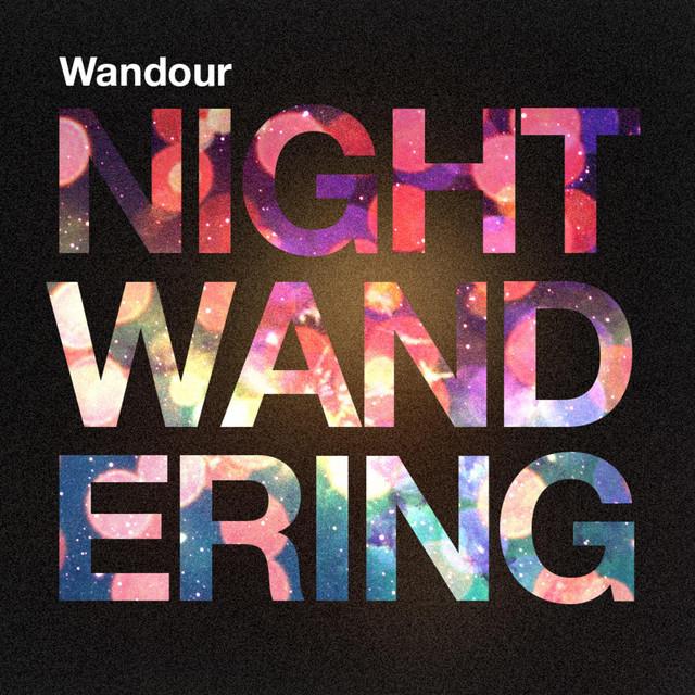 Night Wandering