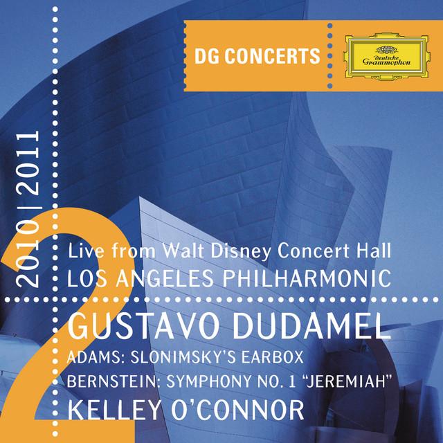 "Adams: Slonimsky's Earbox / Bernstein: Symphony No.1 ""Jeremiah"" (DG Concerts 2010/2011 LA2)"