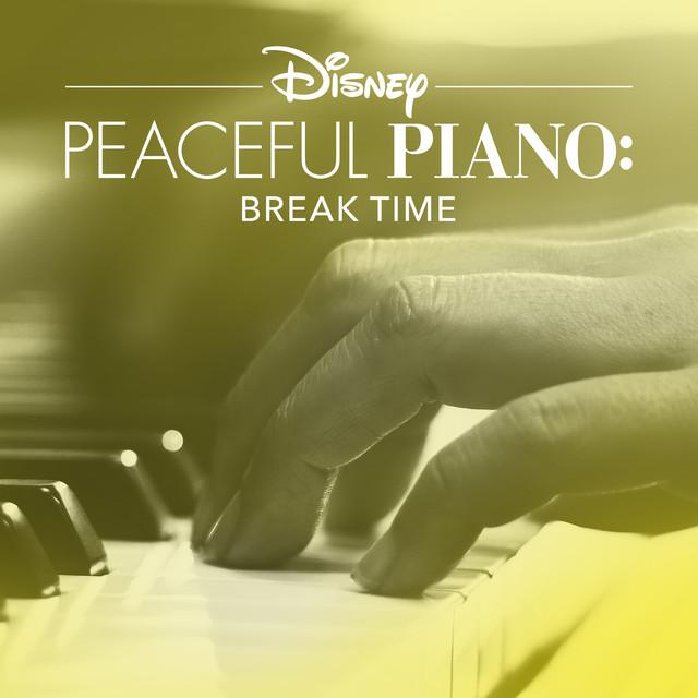 Disney Peaceful Piano: Break Time