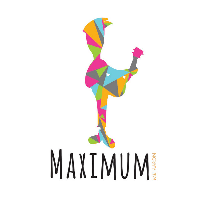 Maximum by Mr. Aaron