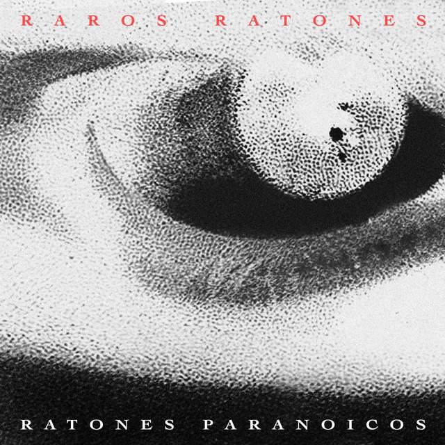 RATONES PARANOICOS - RAROS RATONES