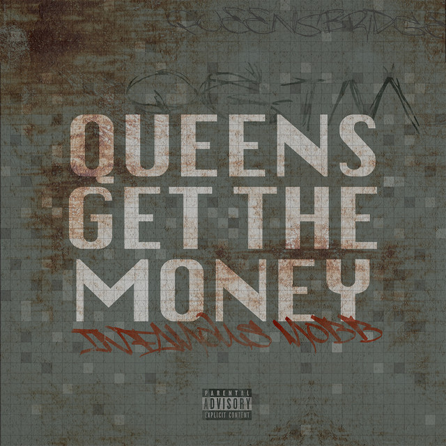 Queens Get the Money