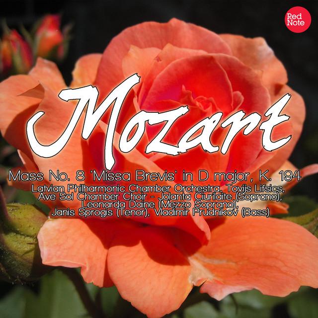 Mozart: Mass No. 8 'Missa Brevis' in D major, K. 194