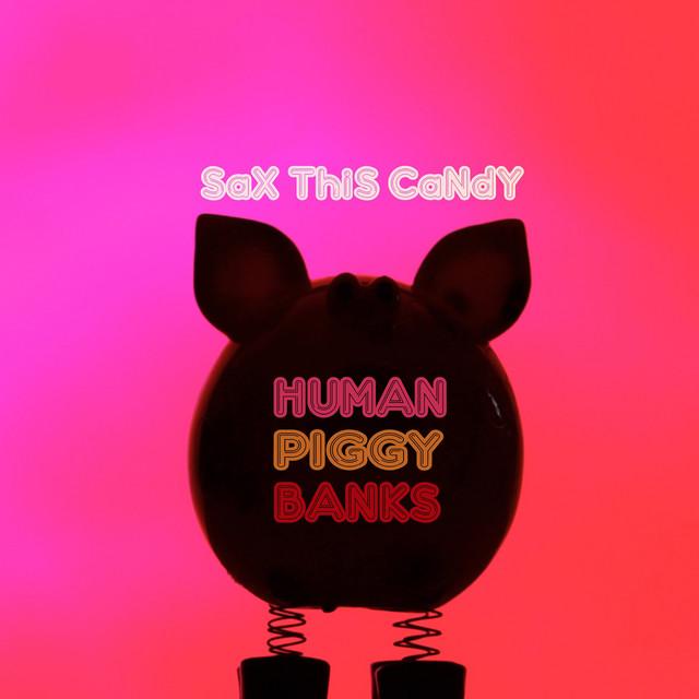Human Piggy Banks