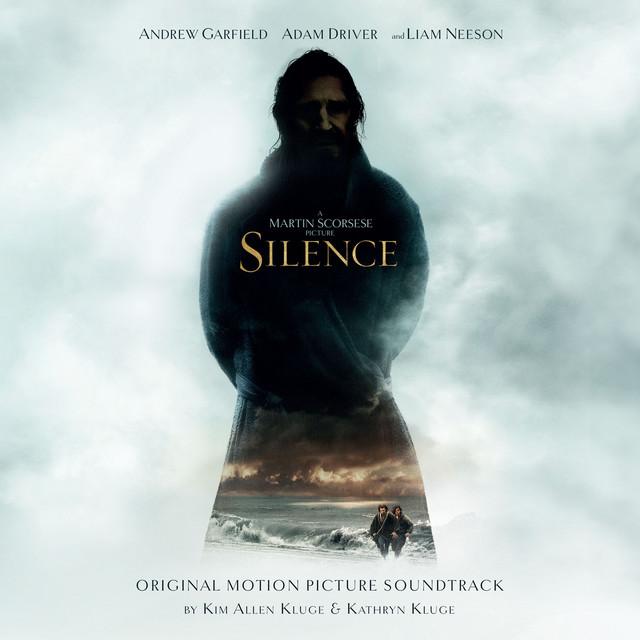 Silence (Original Motion Picture Soundtrack) - Official Soundtrack