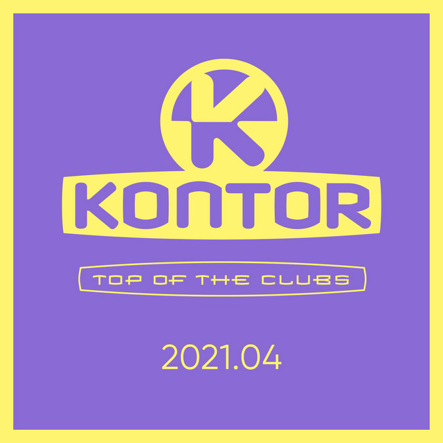Kontor Top of the Clubs 2021.04