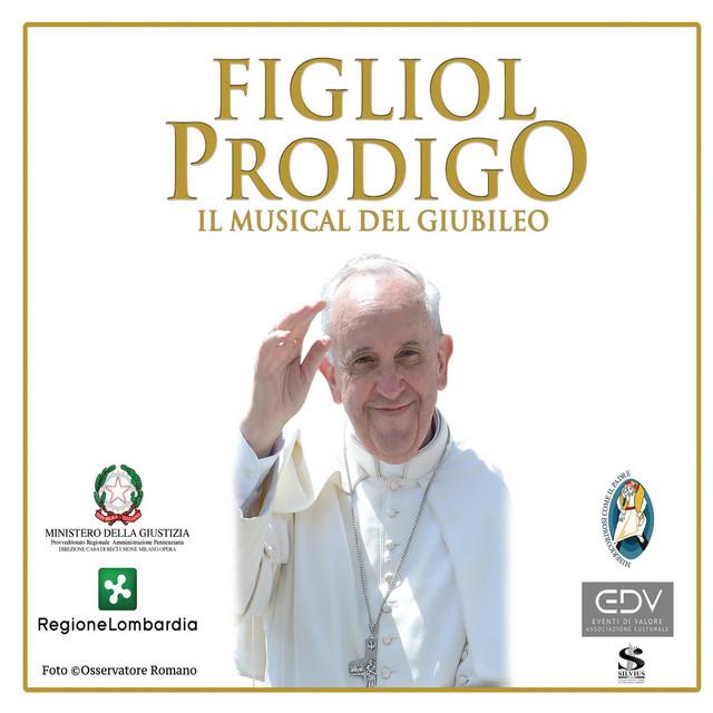 Figliol prodigo (Il musical del Giubileo)
