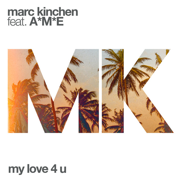 My Love 4 U (feat. A*M*E)