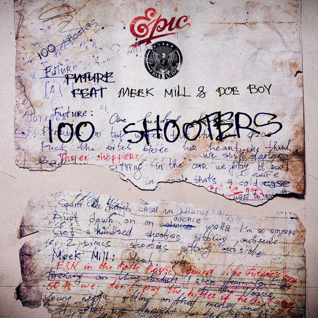 100 Shooters (feat. Meek Mill)