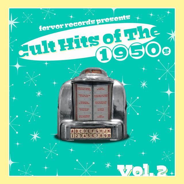 Cult Hits of the 1950's, Vol. 2