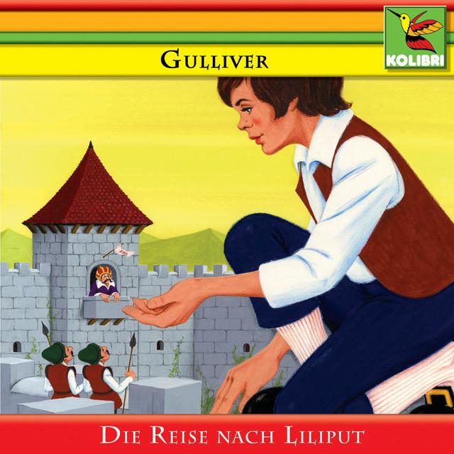 Gulliver - Die Reise nach Liliput