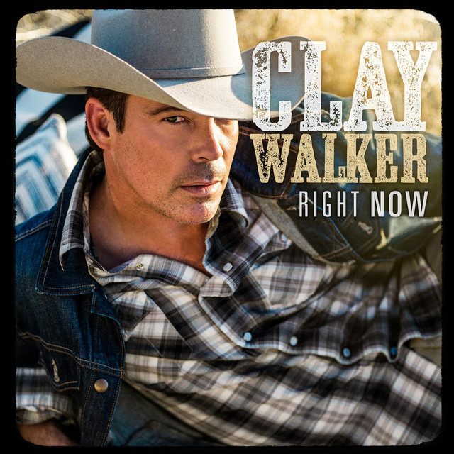 Artwork for Right Now by Clay Walker