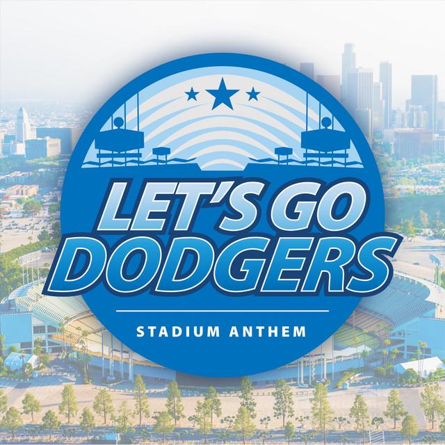 Let's Go Dodgers (Stadium Anthem)