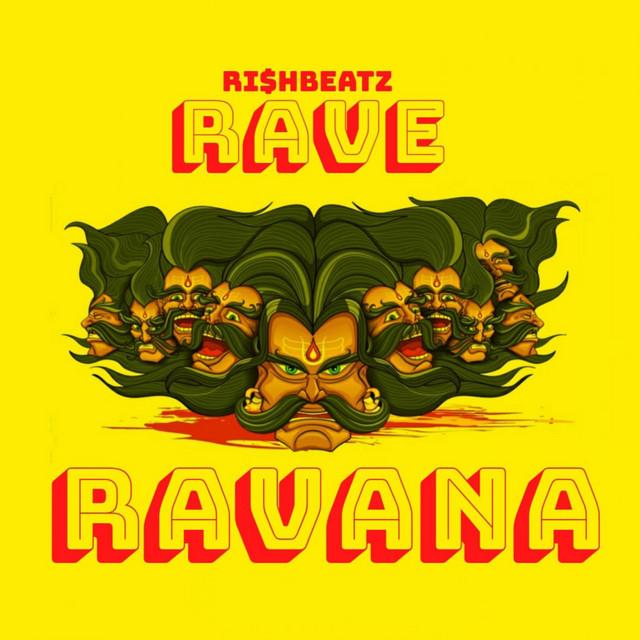 RAVE RAVANA