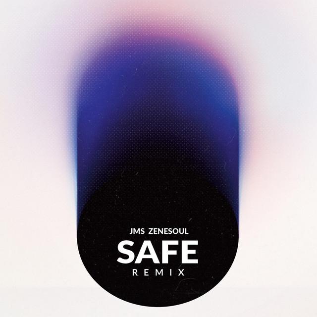 Safe (Remix)