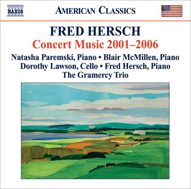 Hersch, F.: Concert Music (2001-06)