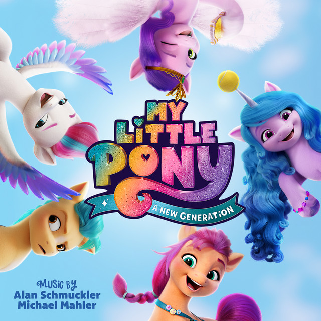 My Little Pony: A New Generation (Original Motion Picture Soundtrack)