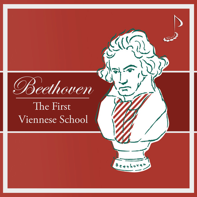 Beethoven: The First Viennese School
