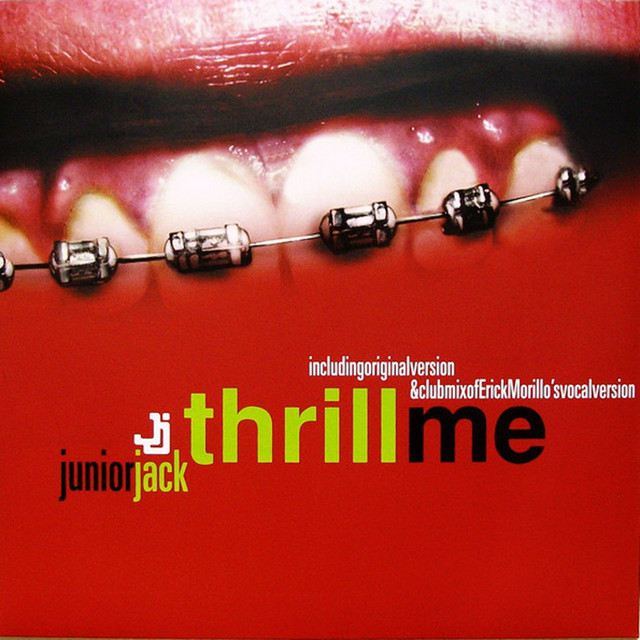 Thrill Me · Junior Jack